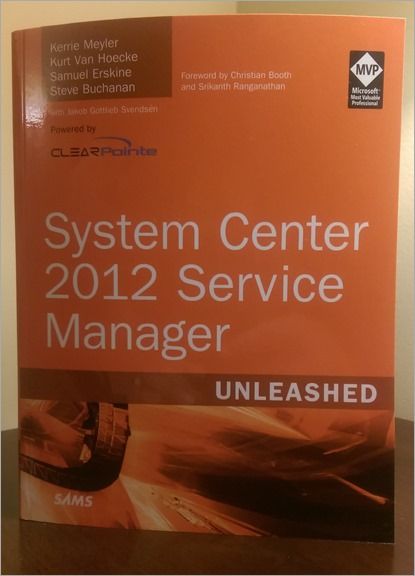 SCSM 2012 Unleashed