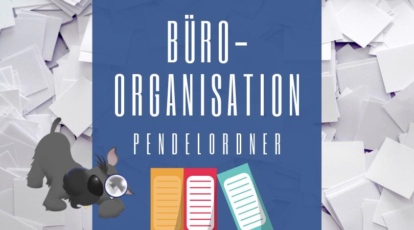 Buchhalterseele Blog Büroorganisation Pendelordner Buchführungsordner