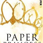 Gast-Rezension: Paper Princess –  Die Versuchung (Paper-Trilogie, Band 1)