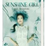 Sunshine Girl – Das Erwachen