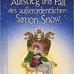 Aufstieg und Fall des außerordentlichen Simon Snow + Gewinnspiel