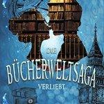 Die Bücherwelt-Saga: Verliebt