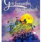 Das Größenwahn Märchenbuch Band 1