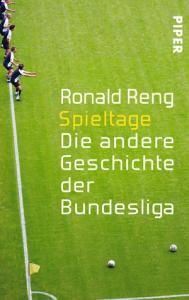 Ronald Reng, Spieltage, Bundesliga, Fußballbuch, Heinz Höher