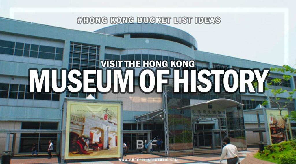 Hong Kong Bucket List - Museum of History