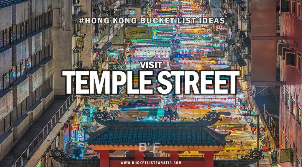 Hong Kong Bucket List - Visit Temple Street