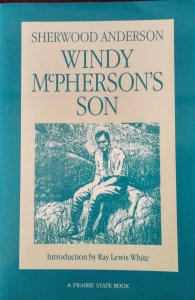 """""""Windy McPherson's Son,"""" a novel, was Anderson's first book. It was published a century ago---in 1916."""