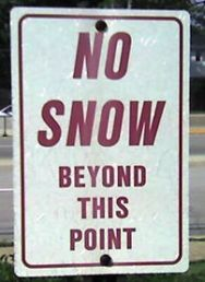 No Snow sign
