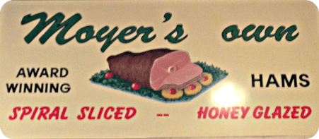 Moyer's sign at Blooming Glen Pork
