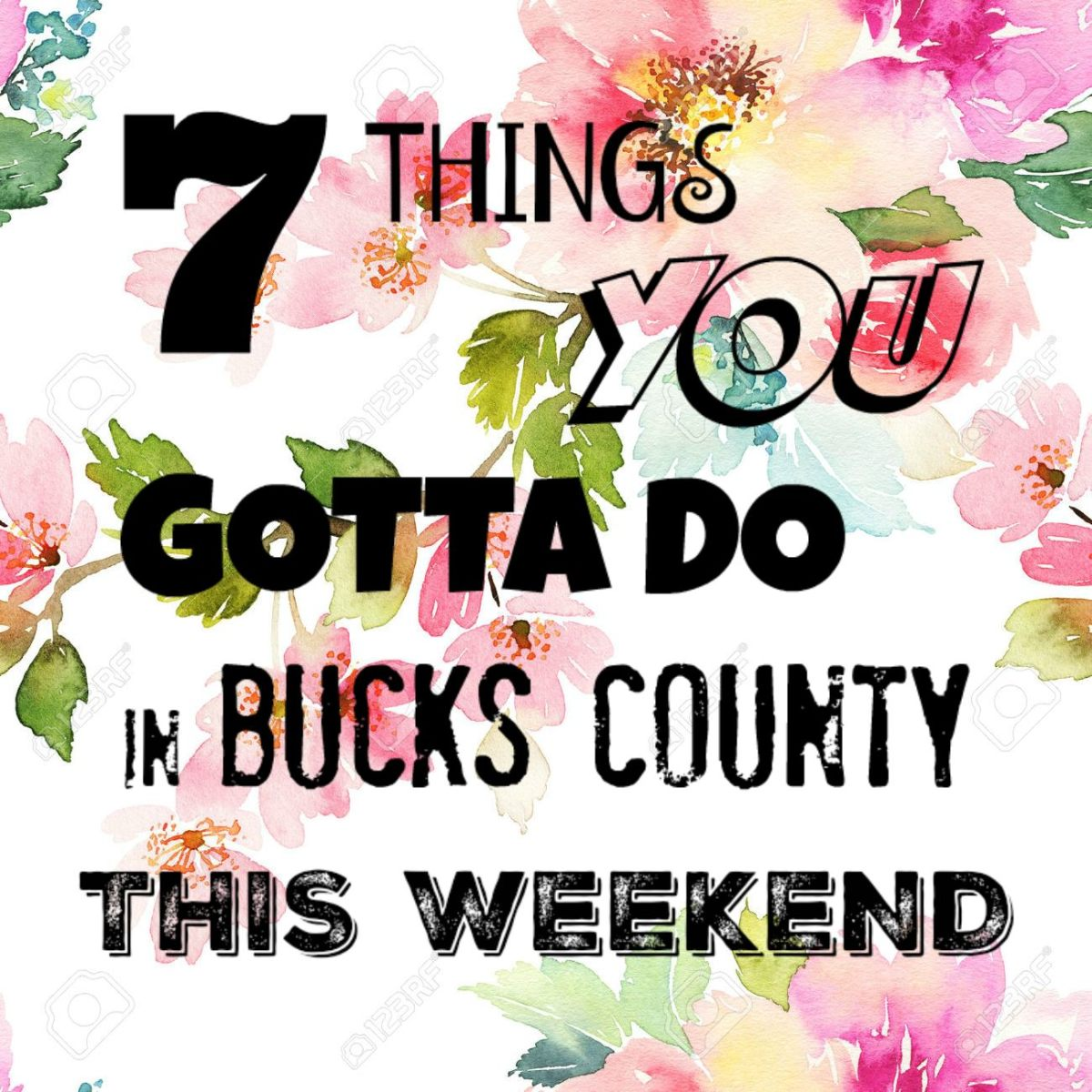 7 things you gotta do in Bucks this weekend (February 23-25)