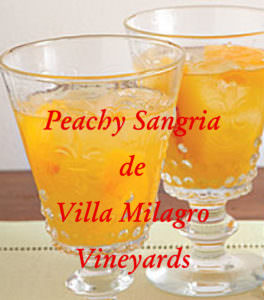 Peachy Sangria at Villa Milagro