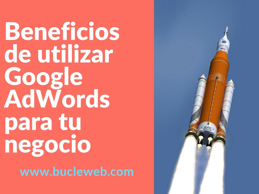 beneficios de utilizar google adwords