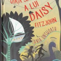 Viața secretă a lui Daisy Fitzjohn, de Tania Unsworth