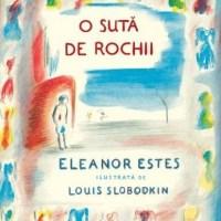 O sută de rochii – Eleanor Estes