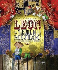 cărți ilustrate copii 0-7 ani-Leon și tărâmul de la mijloc
