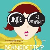 Unde ai dispărut, Bernadette?, de Maria Semple