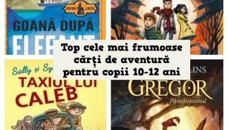 Top 10 cărți de aventuri pentru copii de 10-12 ani