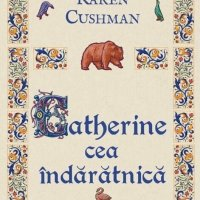 Catherine cea îndărătnică, o lectură excelentă pentru adolescenți!