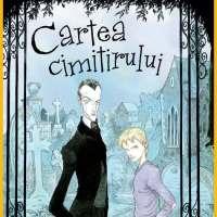 Cartea cimitirului, de Neil Gaiman -o carte ce te vrăjește și te înfioară