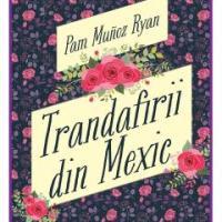 Trandafirii din Mexic: o lecție de istorie și mai ales de viață