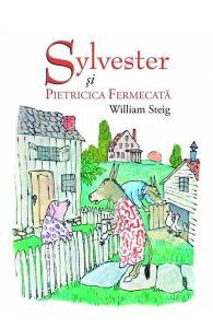cărți cu lecții de viață-Sylvester și pietricica fermecată
