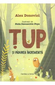 cărți despre prietenie-Țup și pădurea încremenită