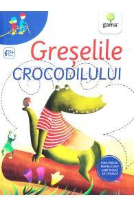 carti pentru copii cu griji- Greselile crocodilului