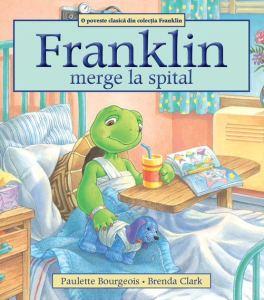 carti pentru copii cu griji - franklin merge la spital