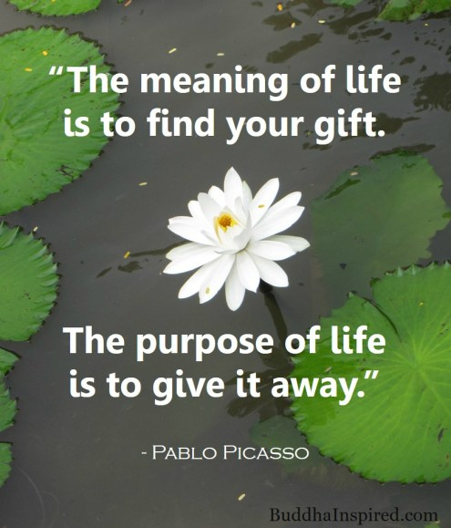 Find Your Gift - Pablo Picasso