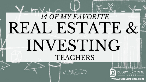 14 of My Favorite Real Estate & Investing Teachers