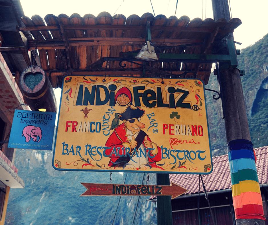 Indio Feliz restaurant in Aguas Calientes