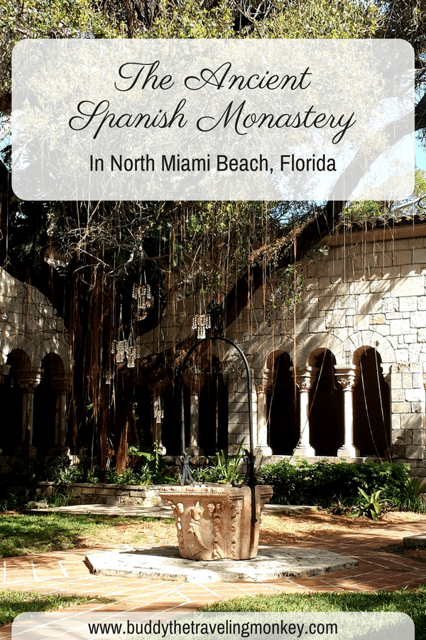 The Ancient Spanish Monastery in North Miami Beach