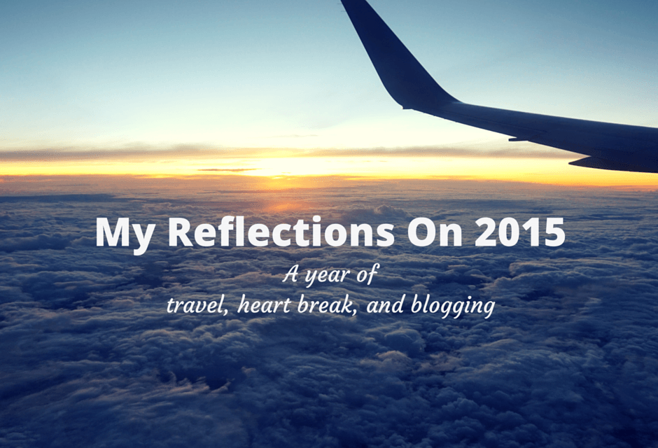 My Reflections On 2015