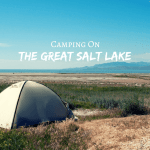 Camping On The Great Salt Lake