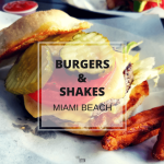 Burgers And Shakes In Miami Beach