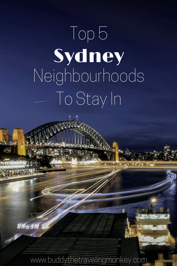 Sydney has lots of fun events and activities, so we have singled out the top five neighbourhoods so you can make the most of your visit.