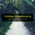 Outdoor Adventures In Jacksonville, Florida