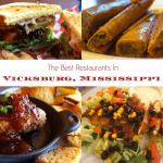 The Best Restaurants In Vicksburg, Mississippi