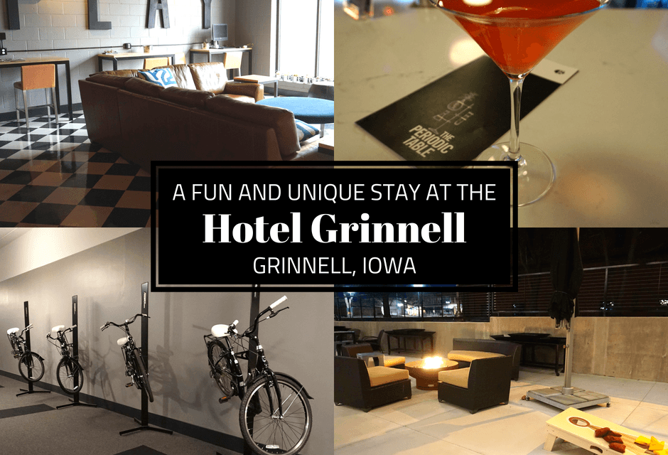A Fun And Unique Stay At The Hotel Grinnell In Grinnell, Iowa