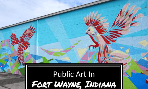 Public Art In Fort Wayne, Indiana