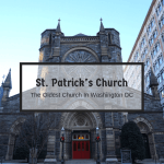 St. Patrick's Church: The Oldest Church In Washington DC