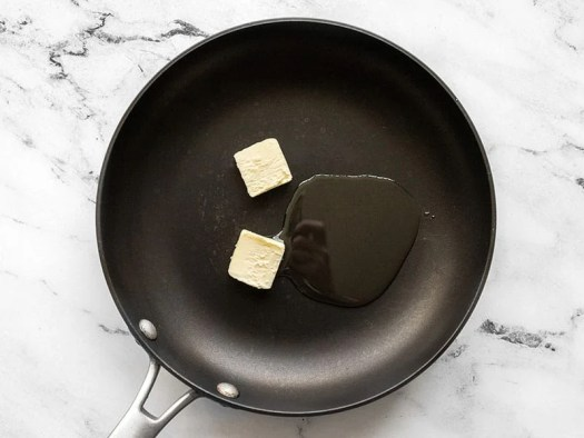 Butter and oil in the skillet