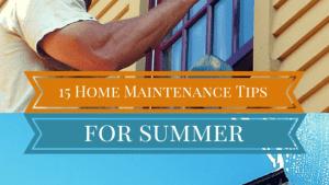 Home Maintenance Checklist 15 Summer Home Maintenance Tips
