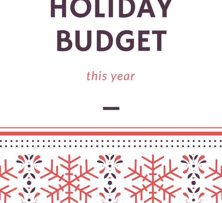Holiday budget