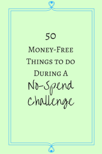 50Money-Free Things to doDuring aNo-Spend Challenge