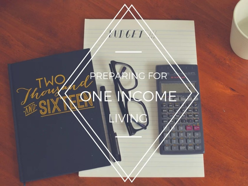 preparing to living well on one income