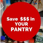 Are you wasting money in your pantry – How to STOP