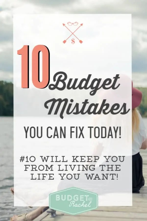 10 Budgeting mistakes you are making and how to fix them | avoid budgeting mistakes when you are new to budgeting | budgeting for beginners and mistakes to avoid | 10 mistakes you are probably making if your budget isn't working | how to fix budgeting mistakes #budgeting #mistake #moneymanagement #personalfinance #financetips