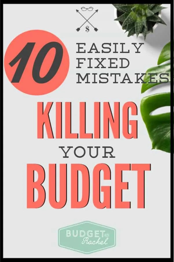 Budget just not working for you? You may be making one of these budgeting mistakes! Don't worry, these budget mistakes are really common and so easy to fix! Make sure you aren't holding yourself back with one of these mistakes today! #budget #budgettips #freeprintables