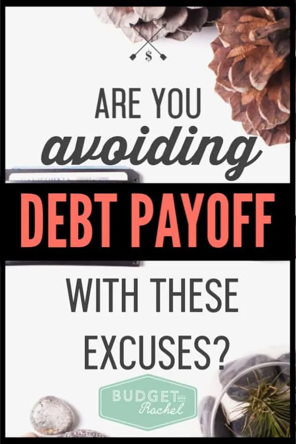 If you want to become debt free, you can't be full of excuses. When you decide to pay off debt, it is all or nothing. Don't know if you are making excuses? Check out these 4 common excuses people use to avoid doing the hard work of debt payoff! #debtfree #debtpayoff #financialfreedom